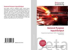 Bookcover of General Purpose Input/Output
