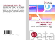 Copertina di Toronto Municipal Election, 1947