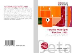 Bookcover of Toronto Municipal Election, 1953