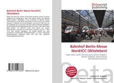Bookcover of Bahnhof Berlin Messe Nord/ICC (Witzleben)