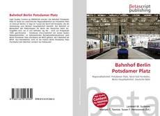 Buchcover von Bahnhof Berlin Potsdamer Platz