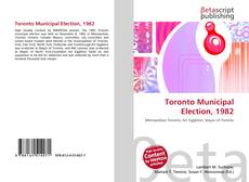 Обложка Toronto Municipal Election, 1982