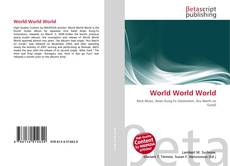 Bookcover of World World World