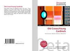 Copertina di Old Crows/Young Cardinals