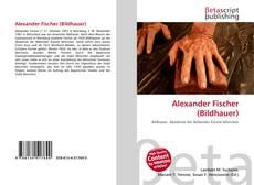 Portada del libro de Alexander Fischer (Bildhauer)