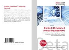 Bookcover of DiaGrid (Distributed Computing Network)