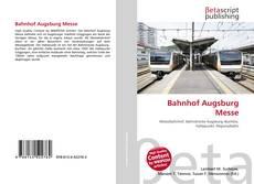 Bookcover of Bahnhof Augsburg Messe