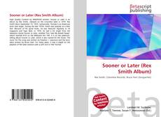 Bookcover of Sooner or Later (Rex Smith Album)