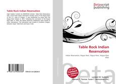 Bookcover of Table Rock Indian Reservation