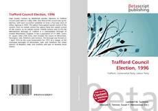 Обложка Trafford Council Election, 1996
