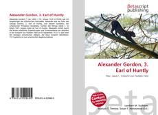 Bookcover of Alexander Gordon, 3. Earl of Huntly