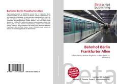 Обложка Bahnhof Berlin Frankfurter Allee