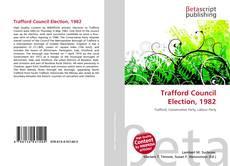 Обложка Trafford Council Election, 1982