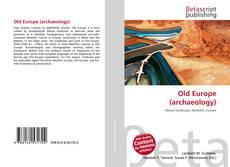 Old Europe (archaeology)的封面