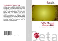 Bookcover of Trafford Council Election, 2002