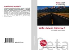 Bookcover of Saskatchewan Highway 2