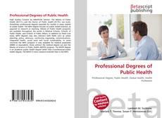 Borítókép a  Professional Degrees of Public Health - hoz