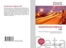Bookcover of Saskatchewan Highway 165