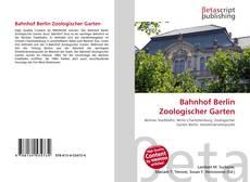 Buchcover von Bahnhof Berlin Zoologischer Garten