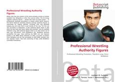 Professional Wrestling Authority Figures的封面