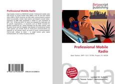 Bookcover of Professional Mobile Radio