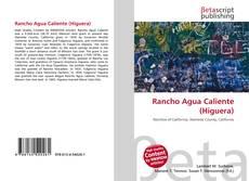 Bookcover of Rancho Agua Caliente (Higuera)