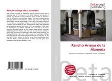 Bookcover of Rancho Arroyo de la Alameda