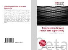Обложка Transforming Growth Factor Beta Superfamily