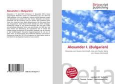 Bookcover of Alexander I. (Bulgarien)