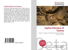 Bookcover of Sophia Eleonore of Saxony