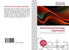 Bookcover of World Gastroenterology Organisation