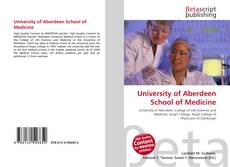 Bookcover of University of Aberdeen School of Medicine