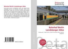 Обложка Bahnhof Berlin Landsberger Allee