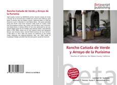 Bookcover of Rancho Cañada de Verde y Arroyo de la Purisima