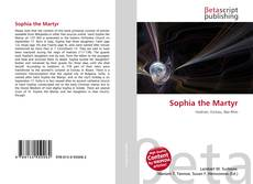 Bookcover of Sophia the Martyr