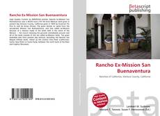 Bookcover of Rancho Ex-Mission San Buenaventura