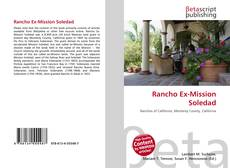 Bookcover of Rancho Ex-Mission Soledad