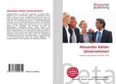 Bookcover of Alexander Kähler (Unternehmer)