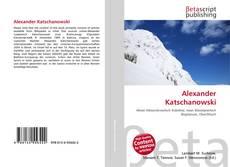 Bookcover of Alexander Katschanowski