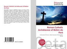Borítókép a  Roman Catholic Archdiocese of Belém do Pará - hoz