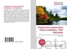 Bookcover of Progressive Conservative Party Candidates, 1953 Manitoba