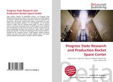 Buchcover von Progress State Research and Production Rocket Space Center