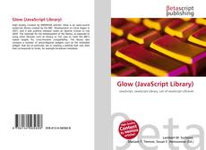 Bookcover of Glow (JavaScript Library)