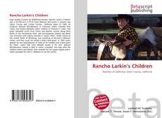 Capa do livro de Rancho Larkin's Children