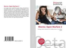 Bookcover of Worms: Open Warfare 2