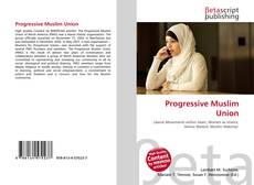 Bookcover of Progressive Muslim Union