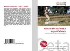 Buchcover von Rancho Los Alamos y Agua Caliente