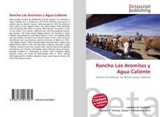 Rancho Los Aromitas y Agua Caliente kitap kapağı