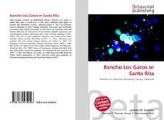 Portada del libro de Rancho Los Gatos or Santa Rita