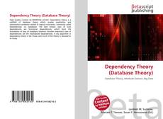 Bookcover of Dependency Theory (Database Theory)